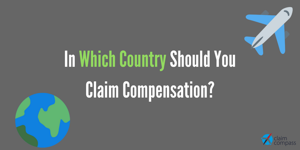 In-Which-Country-Should-You-Claim-Compensation_
